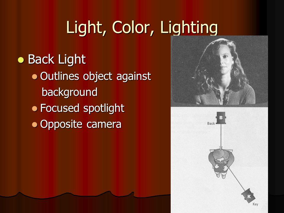 Light, Color, Lighting Back Light Outlines object against background