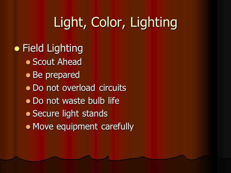 Light, Color, Lighting Field Lighting Scout Ahead Be prepared
