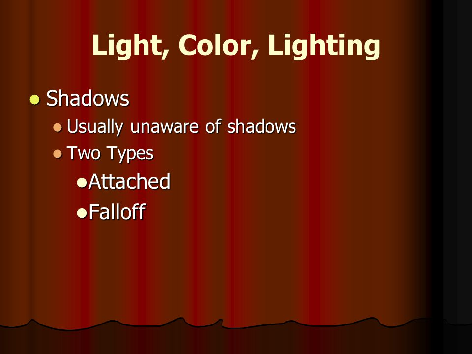 Light, Color, Lighting Shadows Attached Falloff