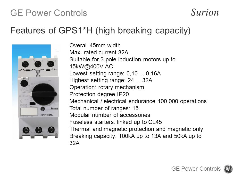 Features of GPS1*H (high breaking capacity)