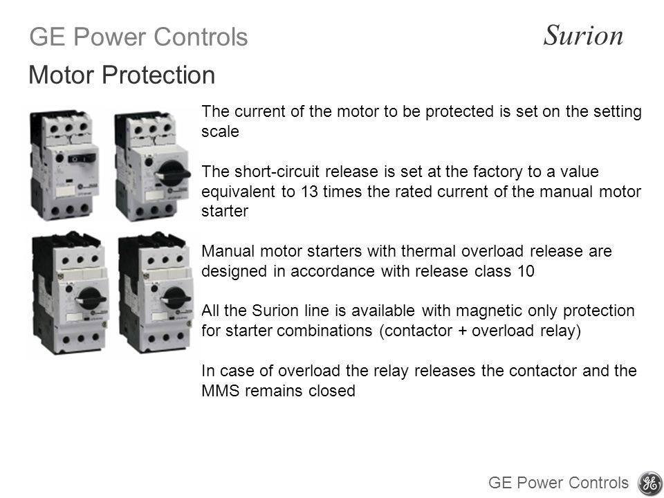 Motor Protection The current of the motor to be protected is set on the setting scale.