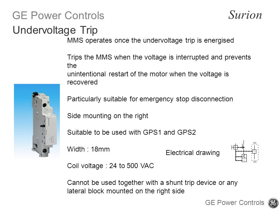 Undervoltage Trip MMS operates once the undervoltage trip is energised