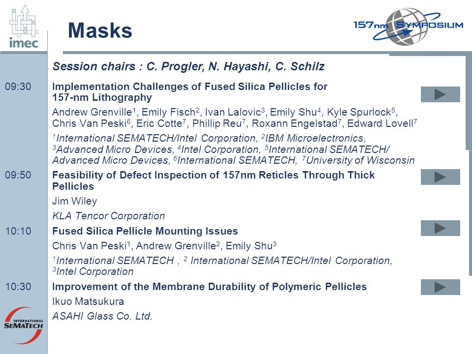 Masks Session chairs : C. Progler, N. Hayashi, C. Schilz
