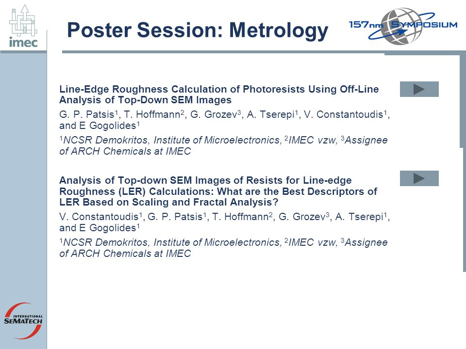 Poster Session: Metrology