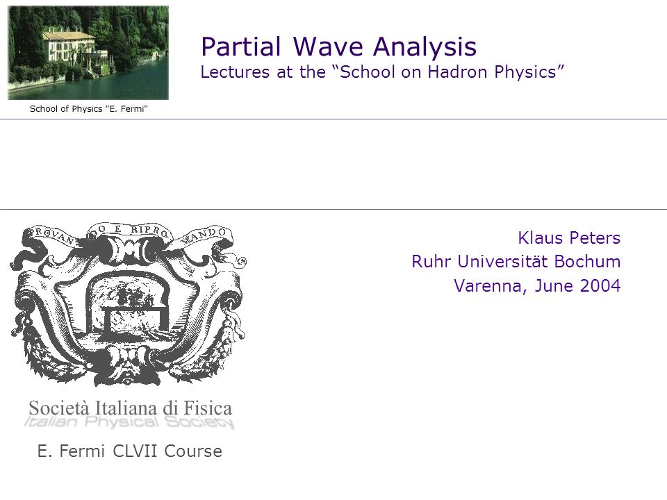 Partial Wave Analysis Lectures at the School on Hadron Physics