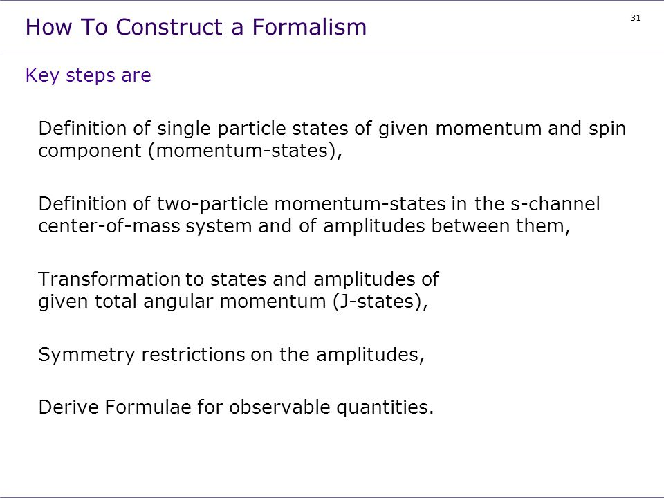 How To Construct a Formalism