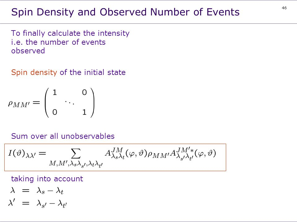Spin Density and Observed Number of Events