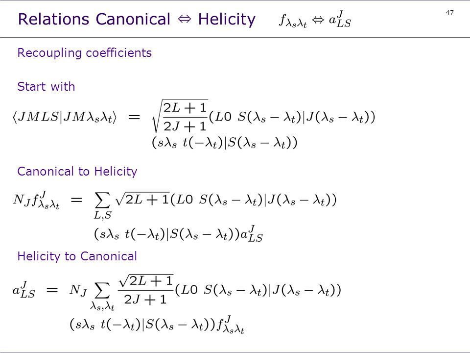 Relations Canonical ⇔ Helicity