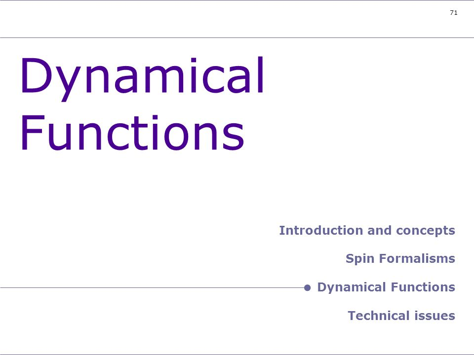 Header – Dynamical Functions
