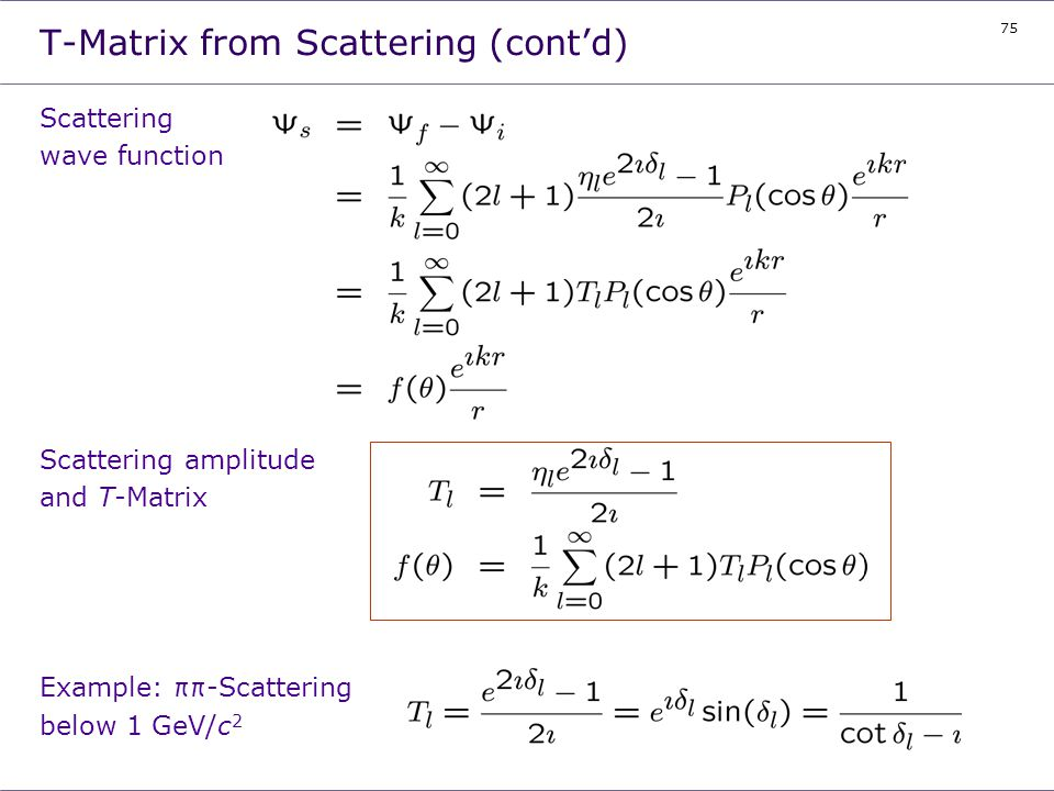 T-Matrix from Scattering (cont'd)
