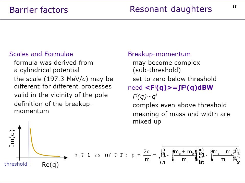 Resonant daughters Barrier factors Scales and Formulae