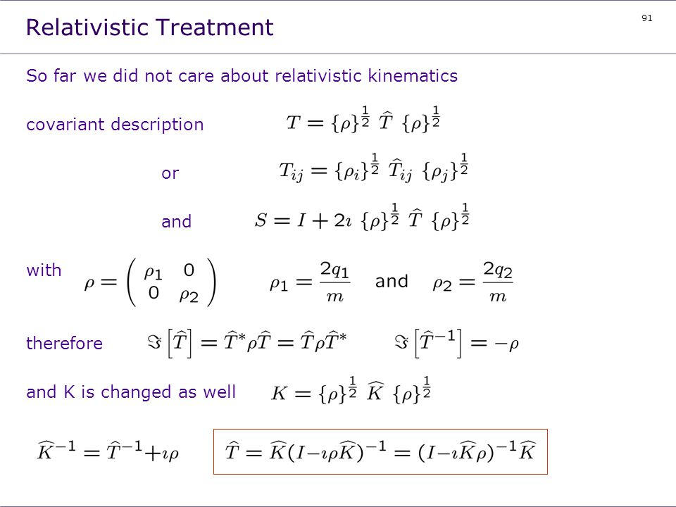 Relativistic Treatment