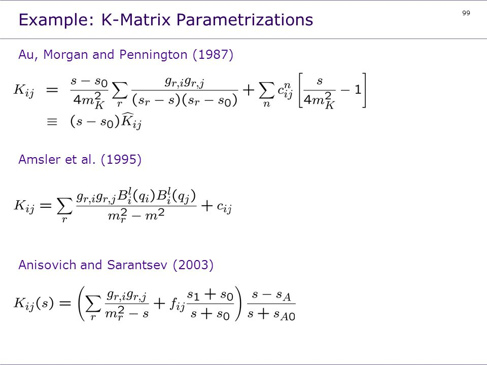 Example: K-Matrix Parametrizations