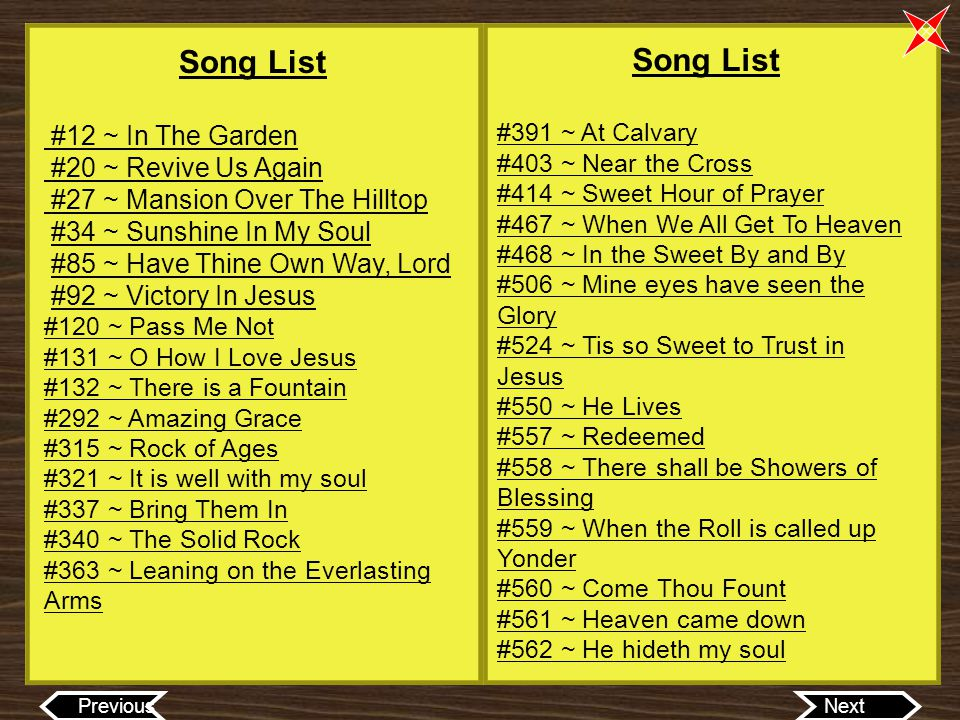 Song List Song List #12 ~ In The Garden #20 ~ Revive Us Again