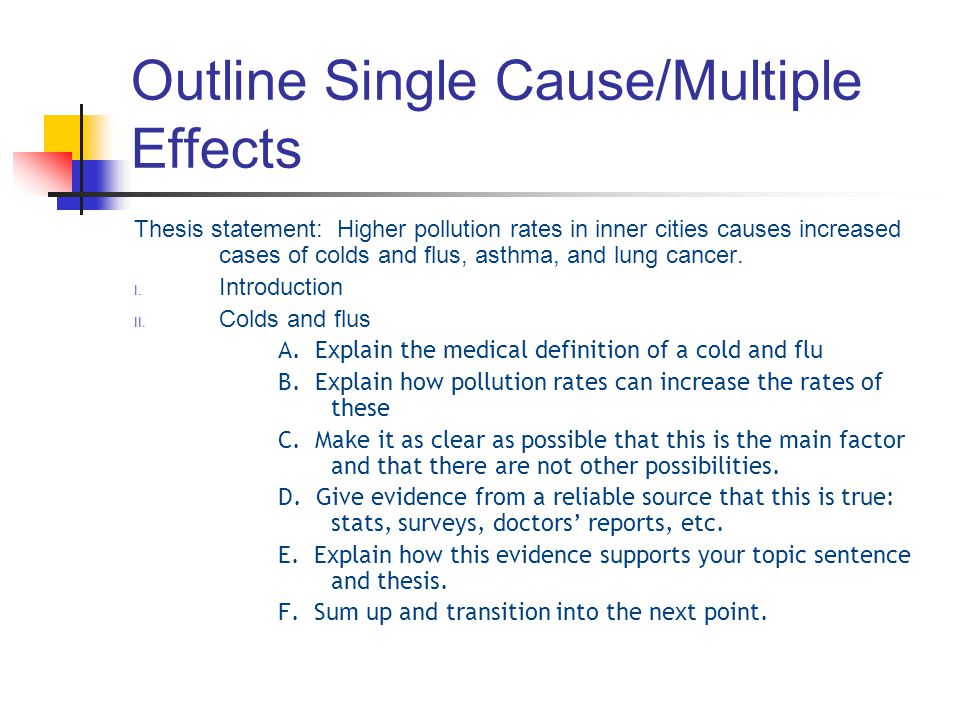 Outline Single Cause/Multiple Effects