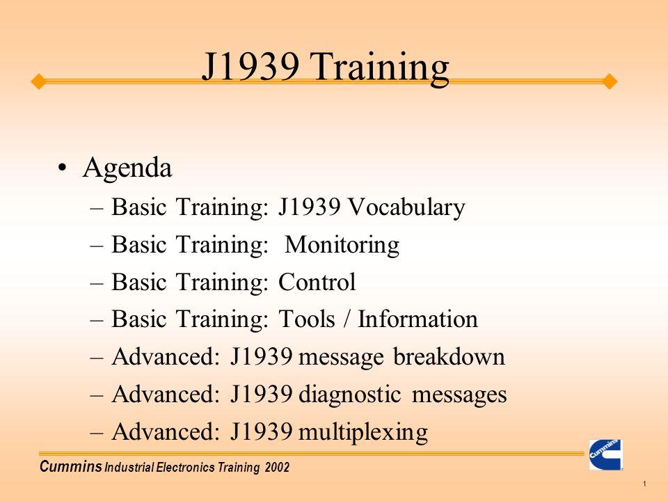 J1939 Training Agenda Basic Training: J1939 Vocabulary