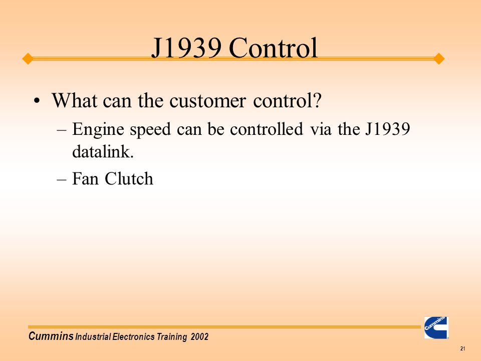 J1939 Control What can the customer control