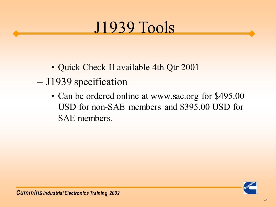 J1939 Tools J1939 specification Quick Check II available 4th Qtr 2001