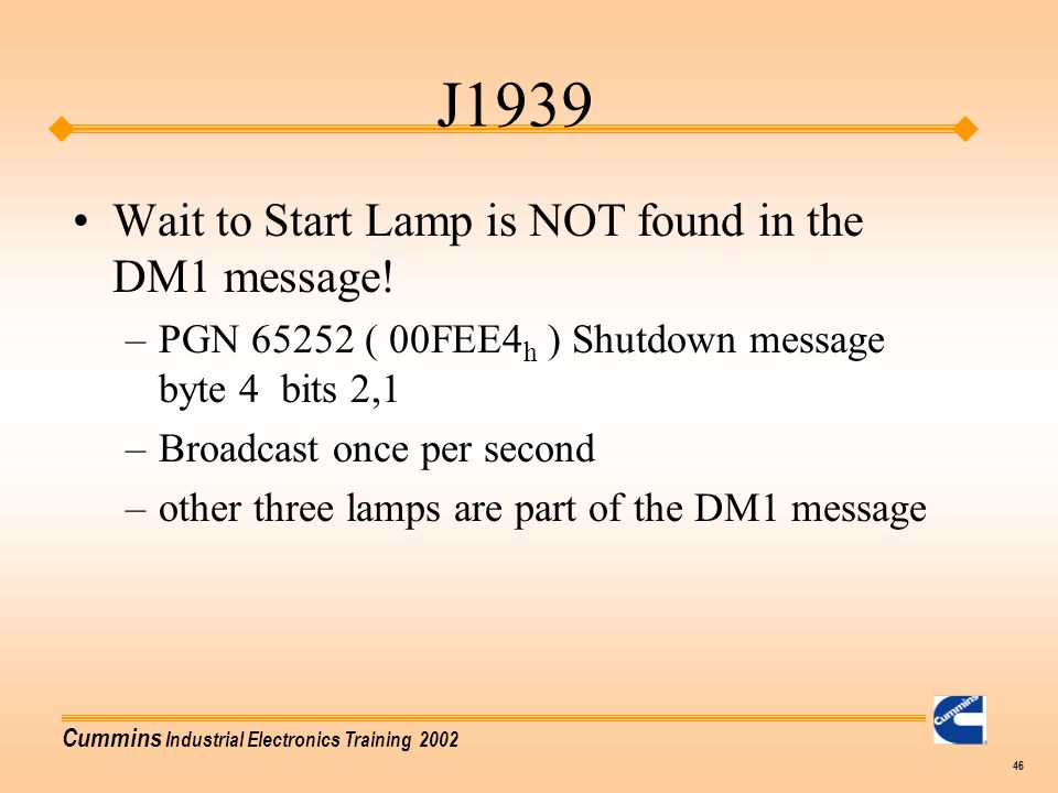 J1939 Wait to Start Lamp is NOT found in the DM1 message!