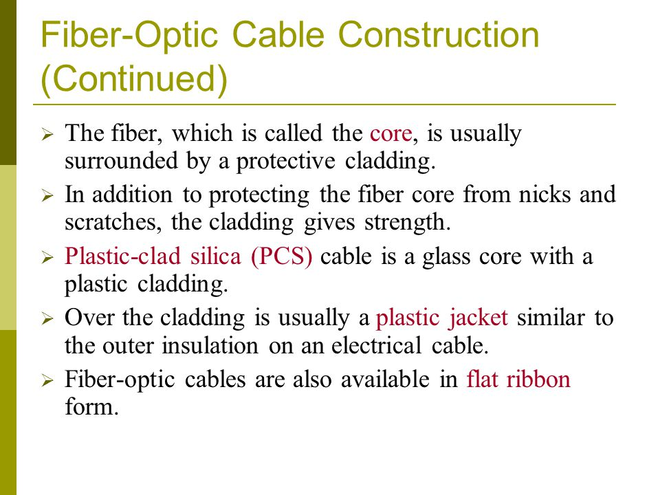 Fiber-Optic Cable Construction (Continued)