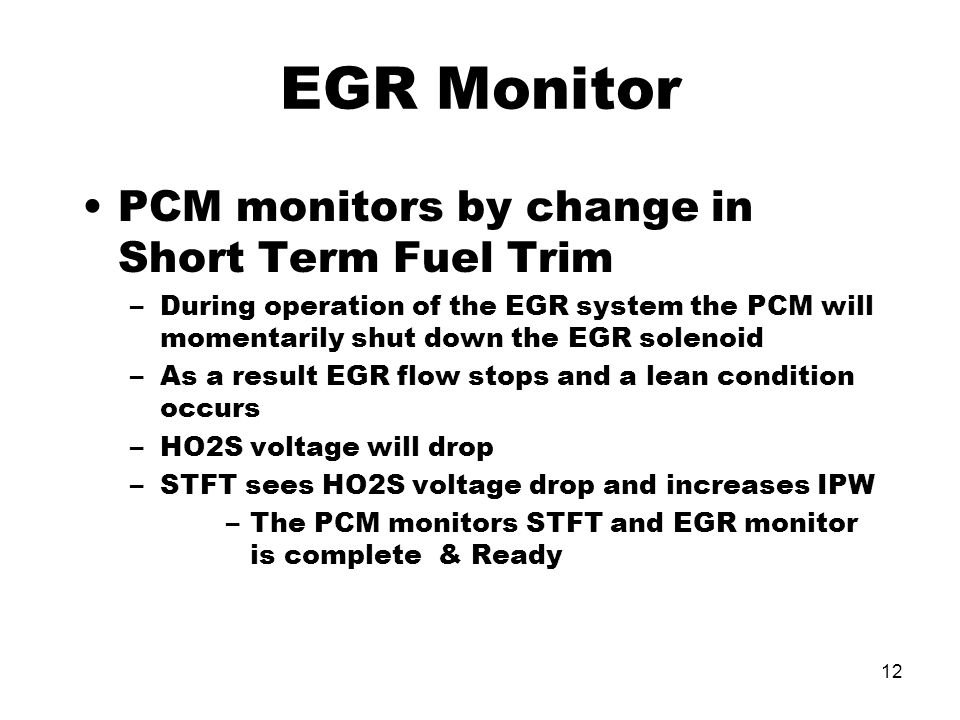 EGR Monitor PCM monitors by change in Short Term Fuel Trim