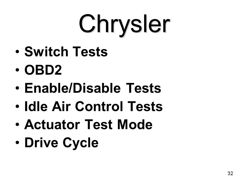 Chrysler Switch Tests OBD2 Enable/Disable Tests Idle Air Control Tests