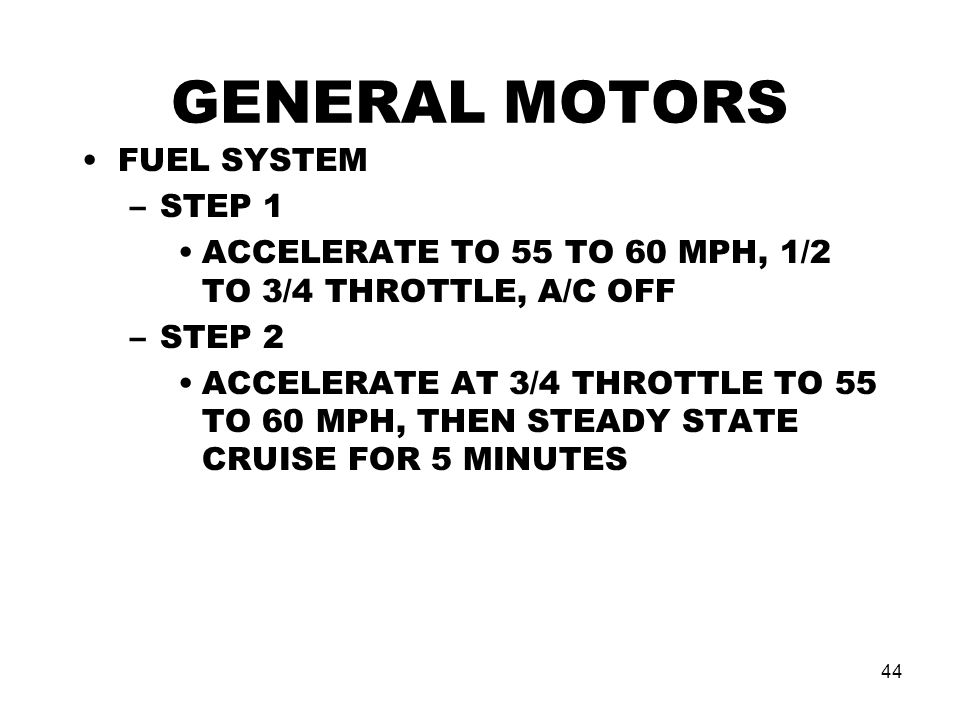GENERAL MOTORS FUEL SYSTEM STEP 1