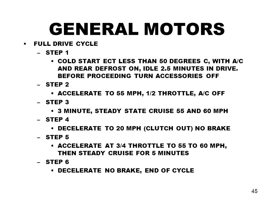 GENERAL MOTORS FULL DRIVE CYCLE STEP 1