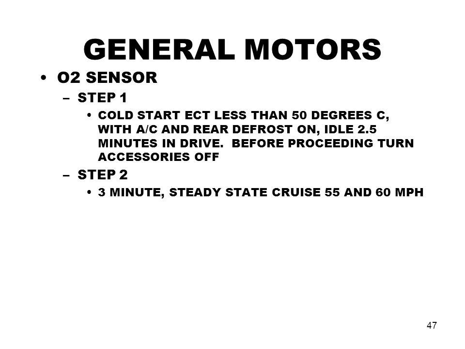 GENERAL MOTORS O2 SENSOR STEP 1 STEP 2