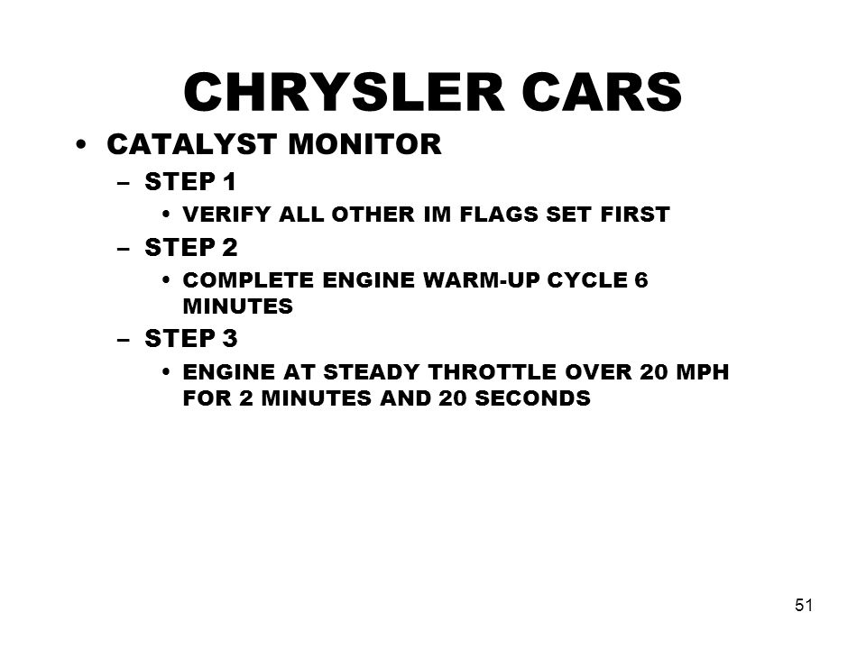 CHRYSLER CARS CATALYST MONITOR STEP 1 STEP 2 STEP 3