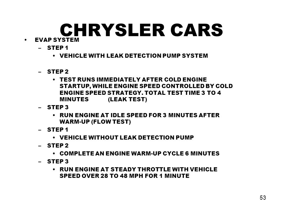 CHRYSLER CARS EVAP SYSTEM STEP 1