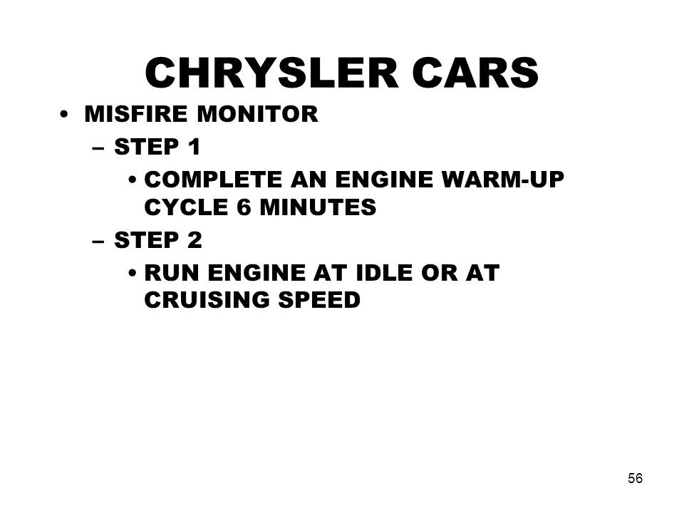 CHRYSLER CARS MISFIRE MONITOR STEP 1
