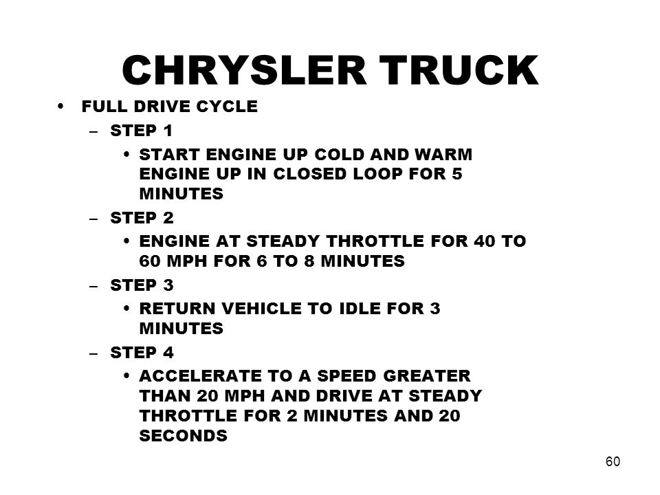 CHRYSLER TRUCK FULL DRIVE CYCLE STEP 1