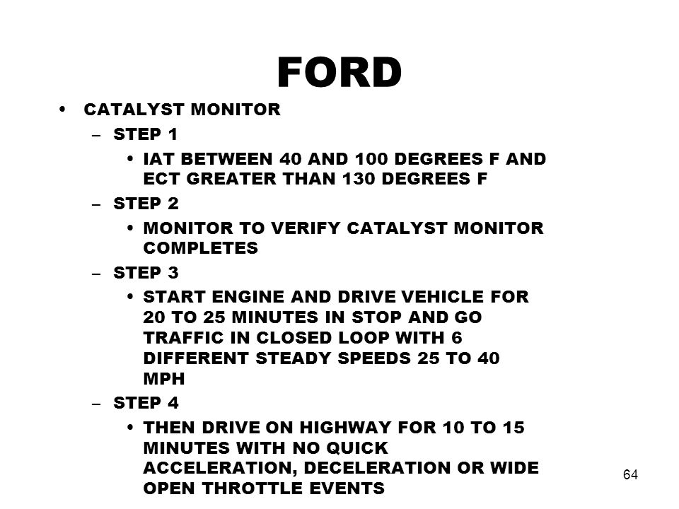 FORD CATALYST MONITOR STEP 1