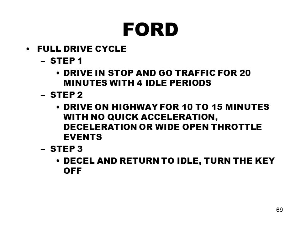 FORD FULL DRIVE CYCLE STEP 1