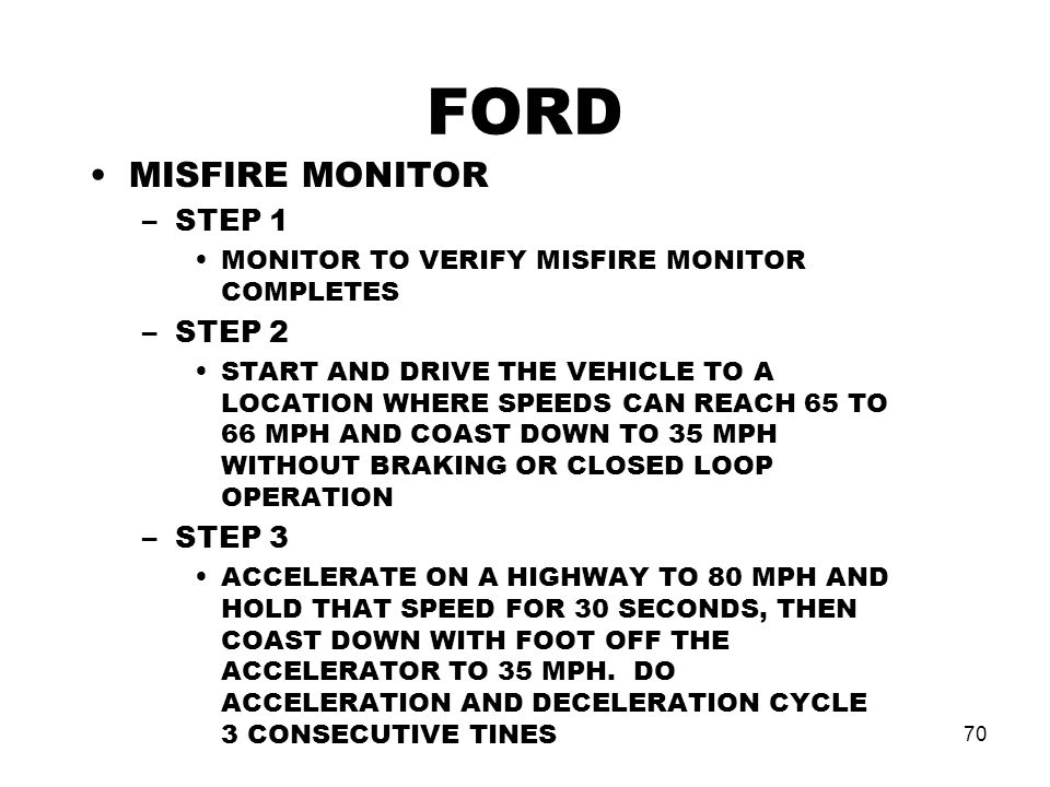 FORD MISFIRE MONITOR STEP 1 STEP 2 STEP 3