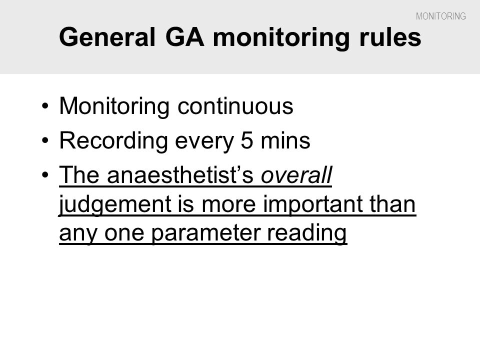 General GA monitoring rules