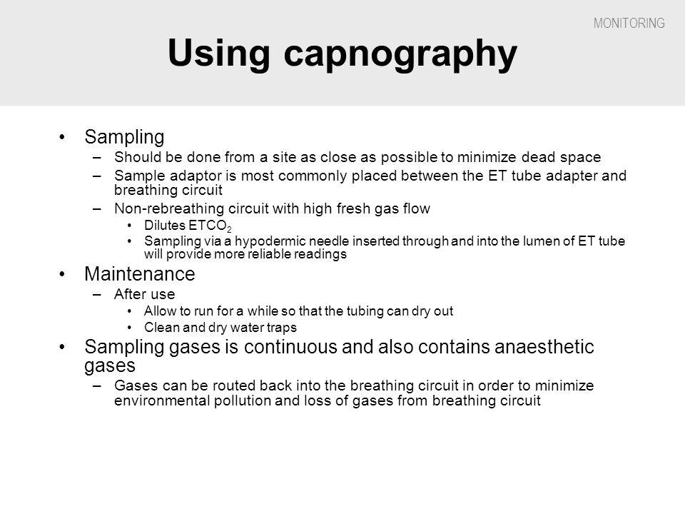 Using capnography Sampling Maintenance