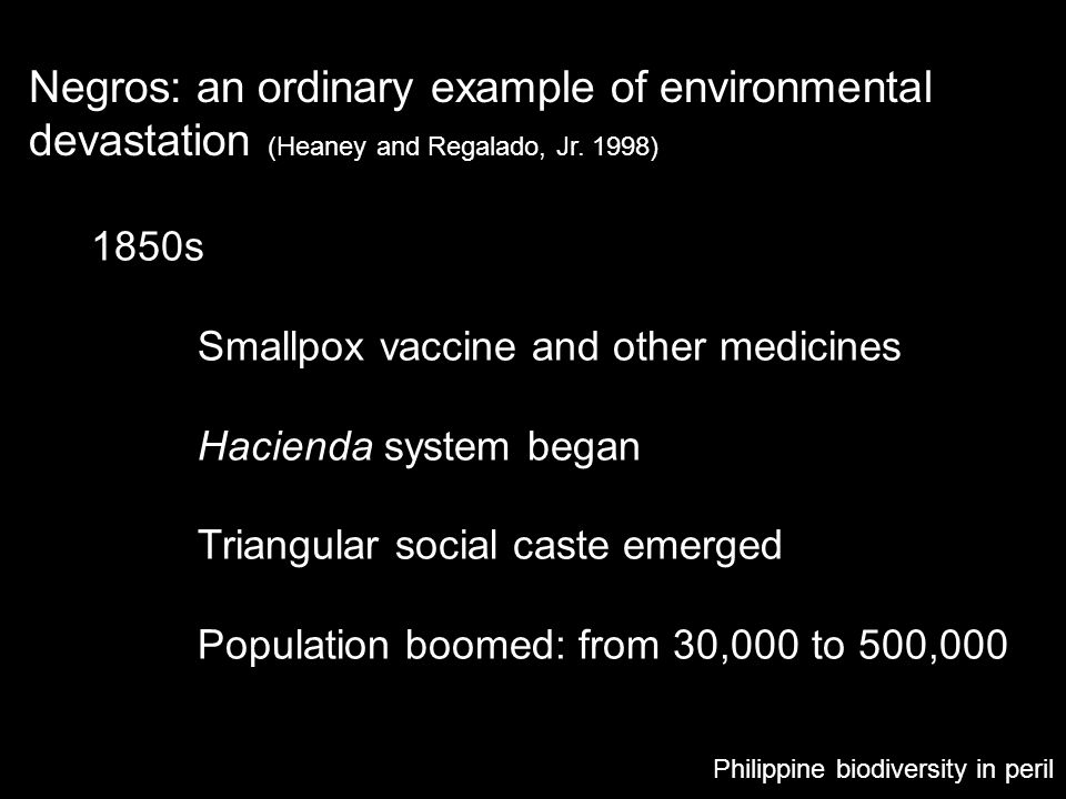 Negros: an ordinary example of environmental devastation (Heaney and Regalado, Jr. 1998)