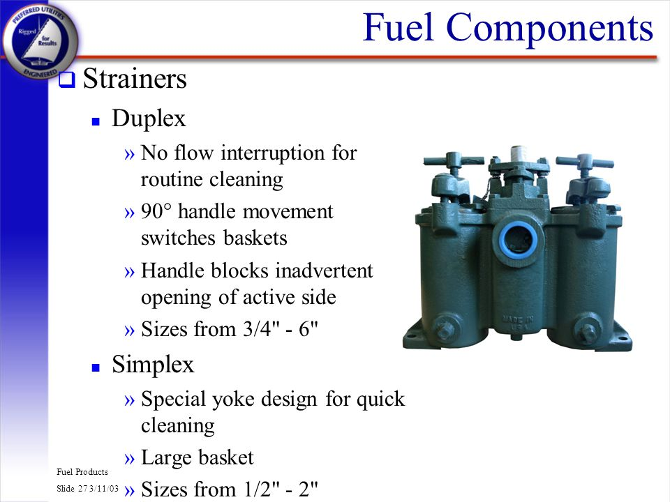 Fuel Components Strainers Duplex Simplex
