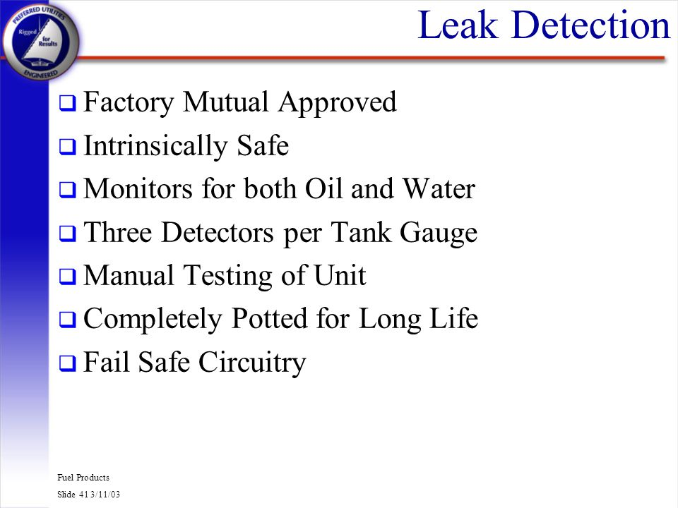 Leak Detection Factory Mutual Approved Intrinsically Safe