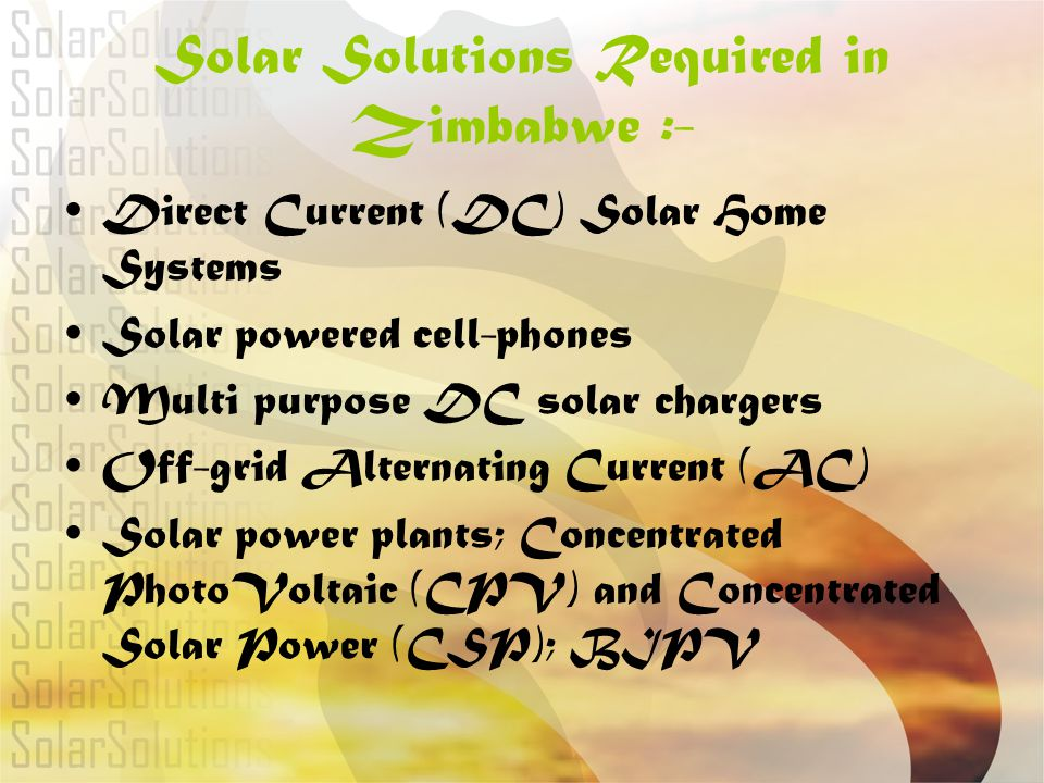 Solar Solutions Required in Zimbabwe :-
