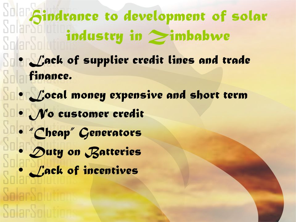 Hindrance to development of solar industry in Zimbabwe