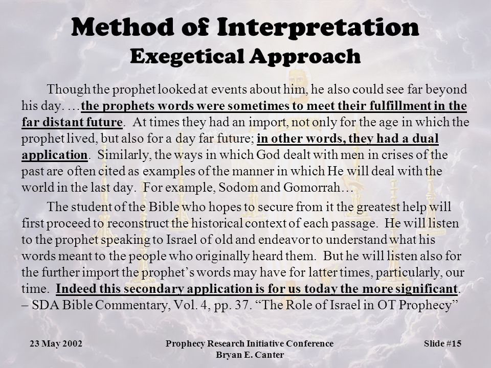 Method of Interpretation Exegetical Approach