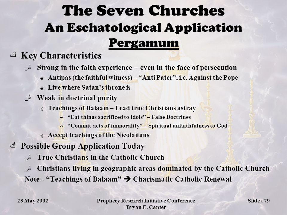 The Seven Churches An Eschatological Application Pergamum