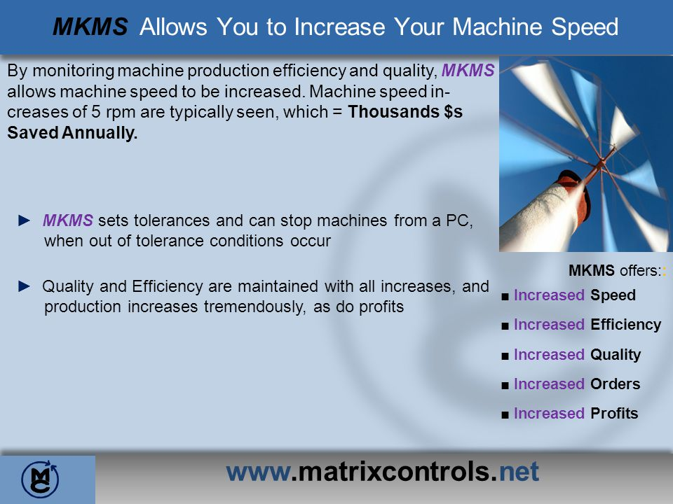 MKMS Allows You to Increase Your Machine Speed
