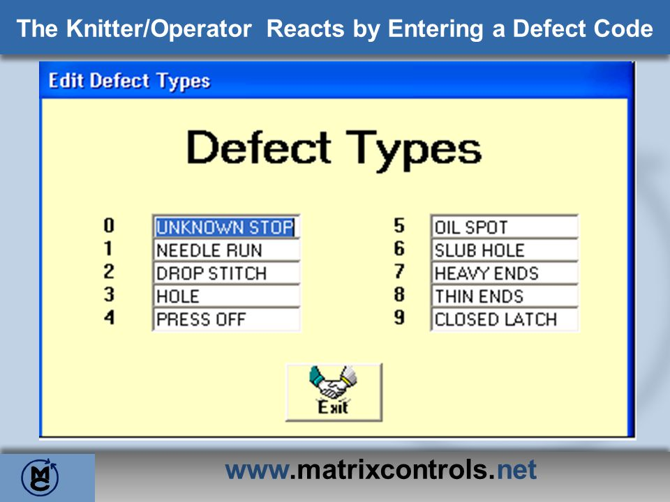 The Knitter/Operator Reacts by Entering a Defect Code