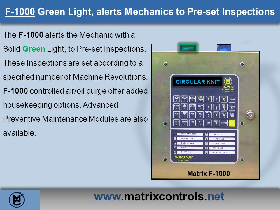 F-1000 Green Light, alerts Mechanics to Pre-set Inspections