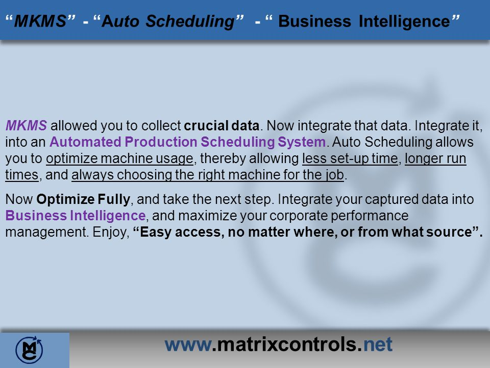 MKMS - Auto Scheduling - Business Intelligence