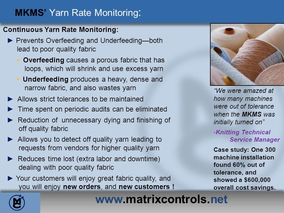 MKMS' Yarn Rate Monitoring: